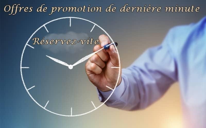 Offres de promotions dernières minutes